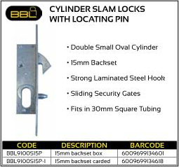 BBL Cylinder Slam Locks with locating pin